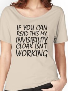 Invisibility Cloak Women's Relaxed Fit T-Shirt