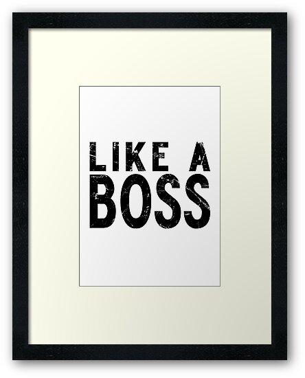 Like A Boss [BLACK] by Styl0