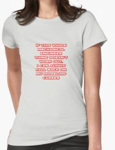 Funny Mechanical Engineer ... Modeling Career Womens Fitted T-Shirt