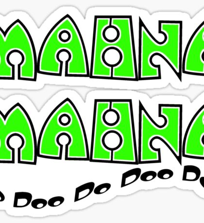 Mahna Mahna Sticker