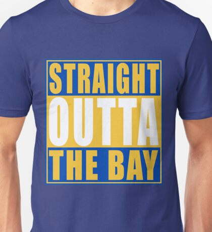 Straight Outta The Bay Golden State White Unisex T-Shirt