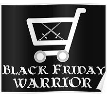 Black Friday Warrior Poster