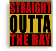 Straight Outta The Bay Gold Red Canvas Print