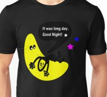 It was long day. Goodnight Unisex T-Shirt