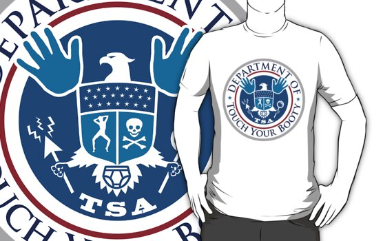 TSA : Dept of Touch Your Booty by crazytees