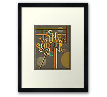 THE THINGS YOU OWN END UP OWNING YOU Framed Print