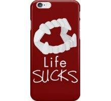 Life Sucks iPhone Case/Skin