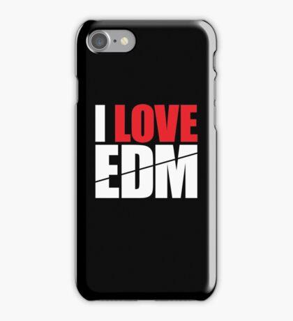 I Love EDM (Electronic Dance Music)  [white] iPhone Case/Skin