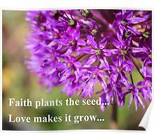 Faith and Love...Purple Allium Poster