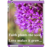Faith and Love...Purple Allium iPad Case/Skin