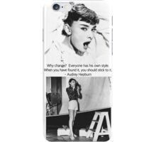 everyone has his own style. iPhone Case/Skin