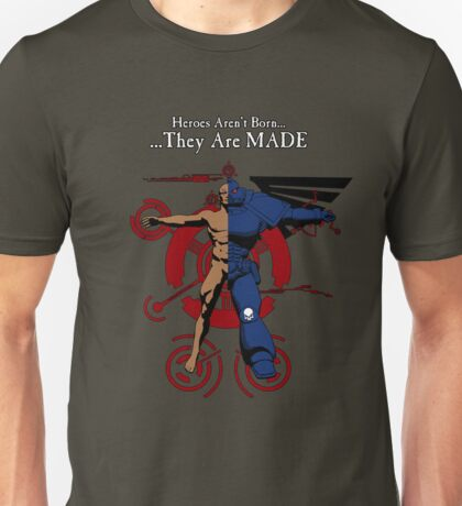Heroes Are MADE Unisex T-Shirt