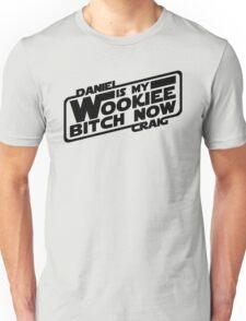 Daniel is my Wookiee Unisex T-Shirt
