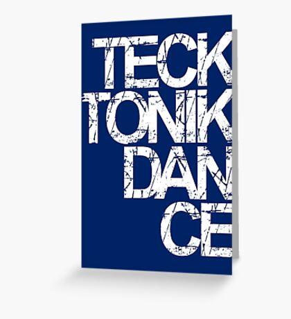 Tecktonik Dance Greeting Card