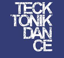 Tecktonik Dance Unisex T-Shirt