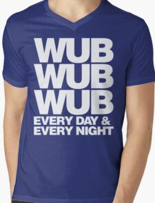 wub wub wub every day & every night (white) Mens V-Neck T-Shirt