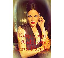 Keep Calm, It's Lana Photographic Print