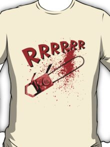 RRRRR Chainsaw T-Shirt