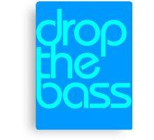 Drop The Bass (cyan) Canvas Print