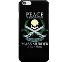 Peace is Our Profession... iPhone Case/Skin