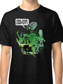 Major Input Classic T-Shirt