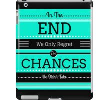 Regret Chances iPad Case/Skin