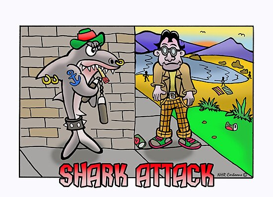 Shark Attack! by NHR CARTOONS .
