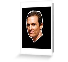 Lord McConaughey Greeting Card