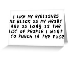 Eyelashes black and long Greeting Card