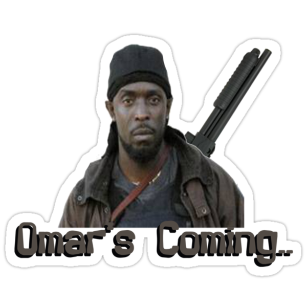 Omar's Coming by grant5252