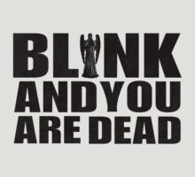 Blink And You Are Dead by Jeffrey West
