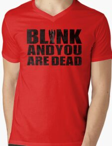 Blink And You Are Dead Mens V-Neck T-Shirt