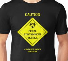 Fecal Containment Vessel Unisex T-Shirt