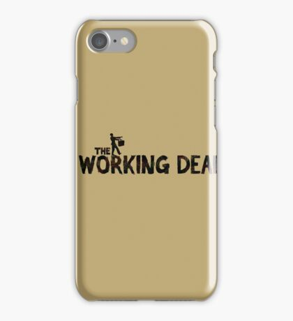 The Working Dead iPhone Case/Skin