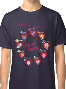 I have a crush on... all of them! Classic T-Shirt