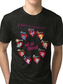 I have a crush on... all of them! Tri-blend T-Shirt