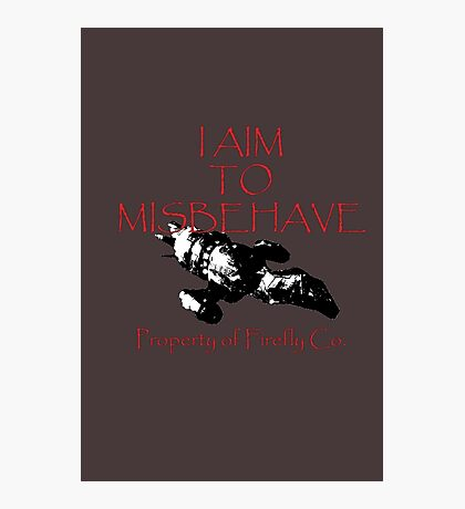 Aim to Misbehave Black and White Photographic Print