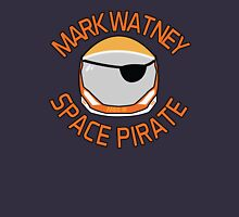 Mark Watney, Space Pirate. Unisex T-Shirt