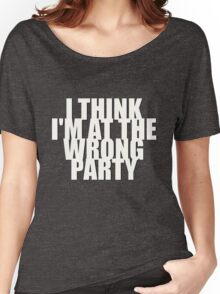 Wrong Party Women's Relaxed Fit T-Shirt