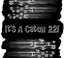 Catch 22 by CarolM