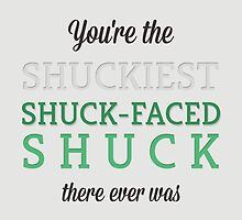 Shuckiest Shuck-Faced Shuck by forbiddenforest