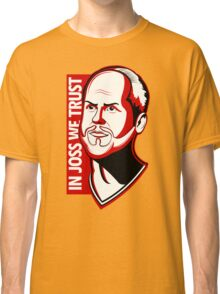 In Joss We Trust Classic T-Shirt