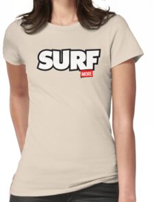 Surf More Womens Fitted T-Shirt