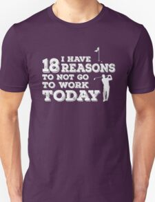 18 Reasons Golf T-Shirt