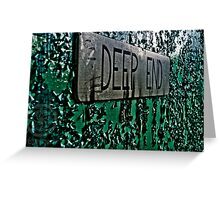 Off the Deep End Greeting Card