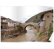 Bridge in Cusco Poster