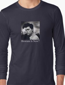 Howson Is Now Long Sleeve T-Shirt