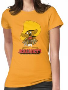 MACHETY - the fastest Blade in Mexico Womens Fitted T-Shirt