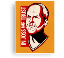 In Joss We Trust Canvas Print