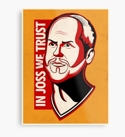 In Joss We Trust Metal Print
